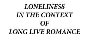 loneliness text